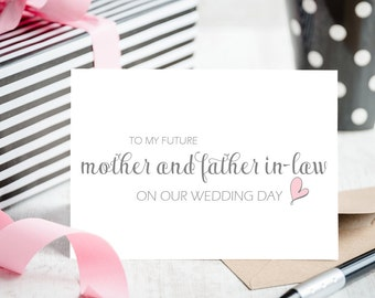 """To My In Laws Wedding Cards - Blank Card """"To My Future Mother and Father-in-Law On Our Wedding Day"""" from the Bride or Groom"""