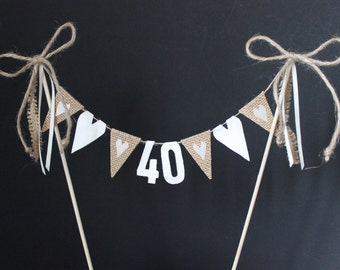 Rustic 40th or 21st birthday cake topper, cake banner / cake bunting with hessian flags and ivory hearts