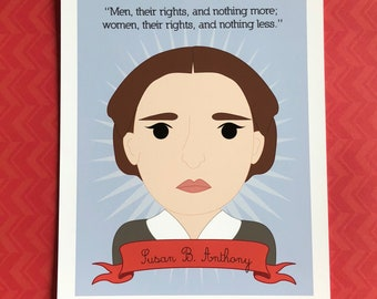 Sheroes Collection: Susan B. Anthony 8x10 Art Print