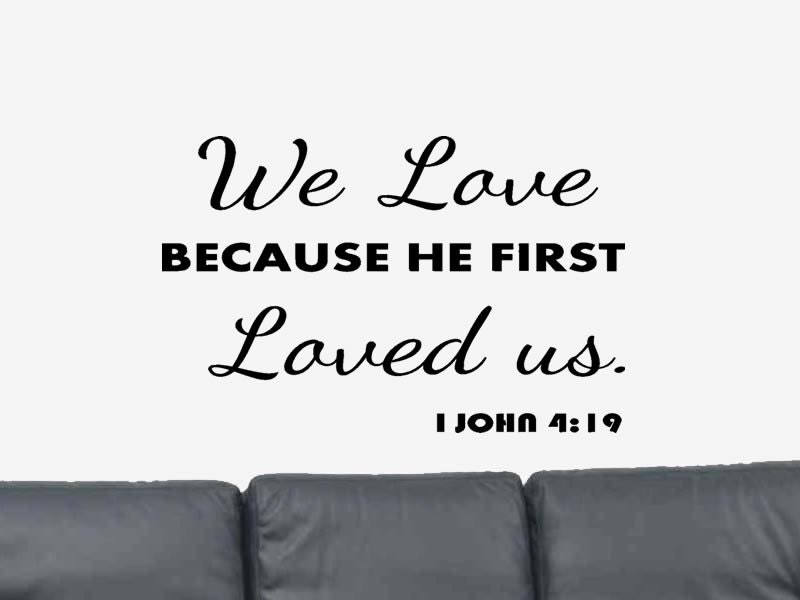 Quotes Bible Love Simple I John 419 Wall Decal Bible Verse Wall Decal Christian