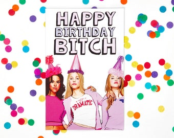 Mean Girls Funny Birthday Card (Any Occasion) (Regina George, Tina Fey, SNL, 30 Rock, Amy Poehler, Parks and Rec) (100% Recycled Paper)