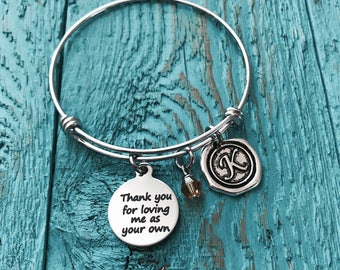 Thank you for loving me as your own, Stepmom Bracelet, Adoptive Mom Bracelet, Adoptive Mother Bracelet, Foster Mom Bracelet, Mother in Law