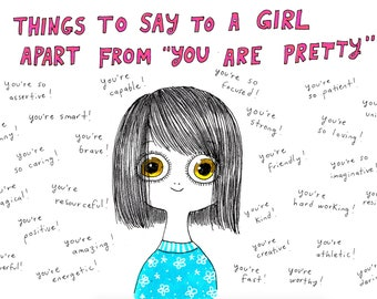 Things to Say To A Girl - Signed Archival Print, by Ani Castillo.