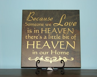 """Because someone we love is in Heaven there's a little bit of Heaven in our home, """"VINYL DECAL ONLY"""" saying quote dacal"""
