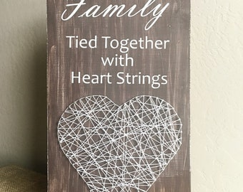 Family - Tied Together with Heart Strings  or Sisters - Tied Together with Heart Strings String Art