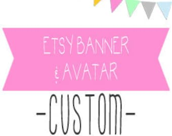 Custom Etsy banner with matching avatar/ profile pic.