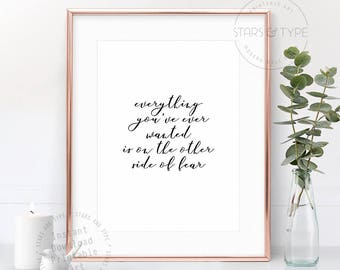 Everything You've Ever Wanted Is On The Other Side Of Fear, Printable Wall Art, Modern Home Decor, Elegant Typography, Digital Print Design