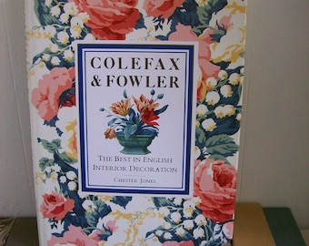 "Vintage Decorating Book ""Colefax & Fowler"" by Chester Jones 1980's Interior Decor John Fowler"