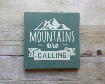 Mountains Are Calling / Sign / Home Decor / Shelf Sitter / House Warming / Gallery Wall / Farmhouse / Nursery / Dorm / Masculine / Rustic