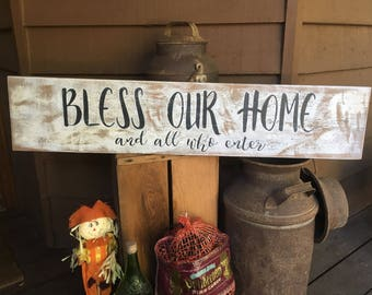 "3 ft x 7 1/2"" long ""Bless Our Home and All Who Enter"" hand painted wood sign"