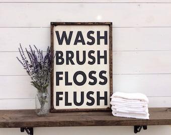 Wash Brush Floss Flush Sign Bathroom Sign