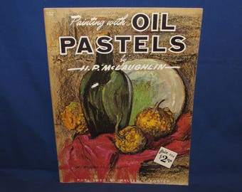 WALTER FOSTER PUBLICATION Painting with Oil Pastels 1960s