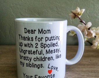 Coffee Mug- Dear Mom