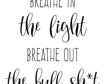 breathe In, Light, Wall, Decor, Zen Pen, Meditate