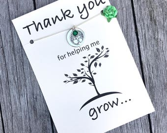 Thank you for helping me grow, Teacher appreciation gift, Mentor gift, Nanny gift, Nurse appreciation gift, babysitter gift, A86