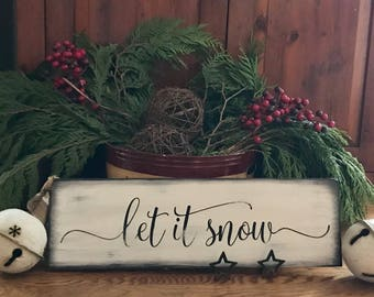 Let It Snow Christmas Winter Primitive Rustic Wooden Sign