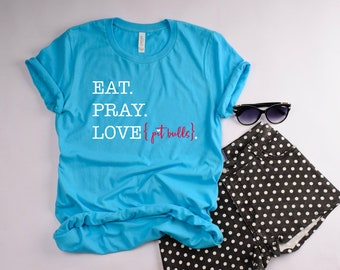 Eat Pray Love Pit Bulls Crew Neck T-Shirt | CUSTOMIZE with YOUR Dog's Breed!