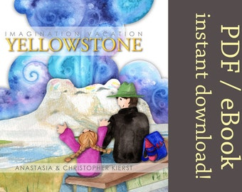 Imagination Vacation Yellowstone - Instant Download PDF eBook Children's book kids book