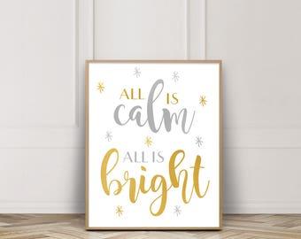 All is Calm All is Bright Printable-Silent Night Print-Holy Night Print-Silver and Gold Print-Gold Stars Christmas Print-Christmas Wall Art