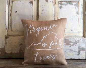 Pillow Cover | Virginia is for Lovers pillow | Burlap Pillow | Virginia pillow | State pillow | Moving, Housewarming Gift | Engagement gift