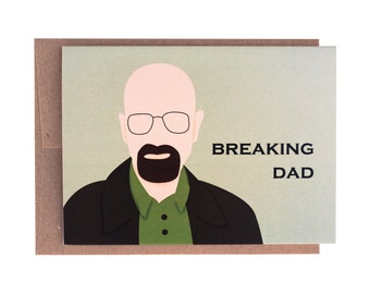 Father's Day Breaking Bad Card | Breaking Dad Card | Walter White | Heisenburg | Card for Dad | Card for Him | Birthday Card |