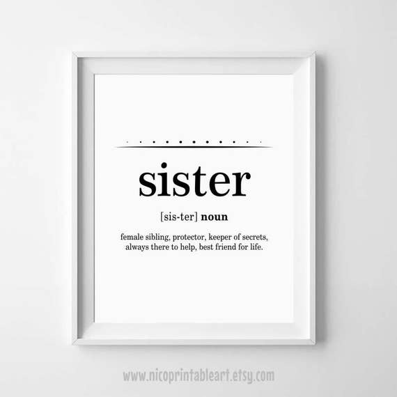 Sister Gift Ideas Sister Definition Sisters Wall Art Sister