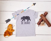 Be Brave toddler tee, kids tee, kids graphic tshirt, toddler fashion