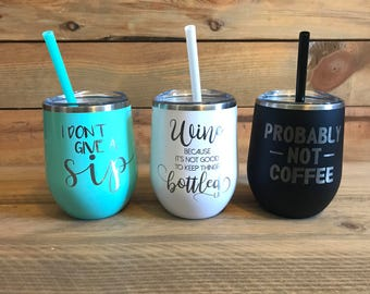 Wine Tumbler | Funny Sayings | Bachelorette Tumblers | Wine Tumblers With Lid and Straw  | Customized | Gift for Friends
