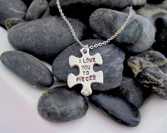 "I Love you to Pieces pendant necklace. "" For someone I Adore """