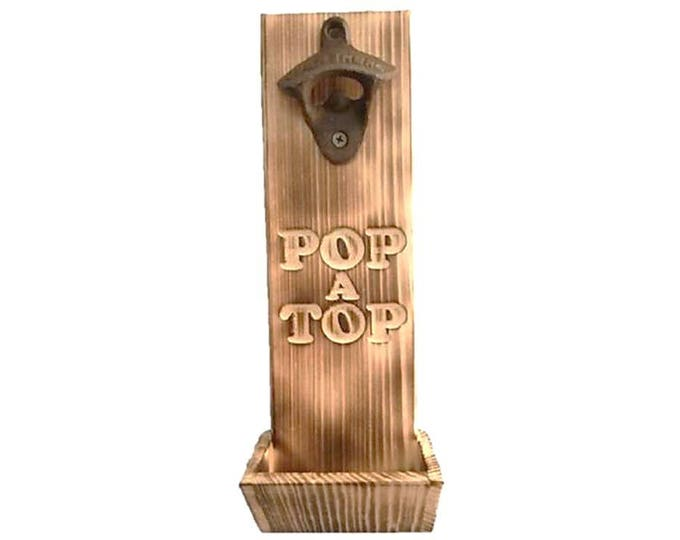 Bottle Opener Pop A Top Carving