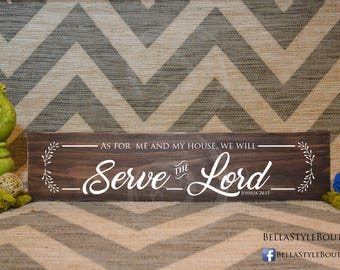 As For Me and My House We Will Serve The Lord Wood Sign 24""