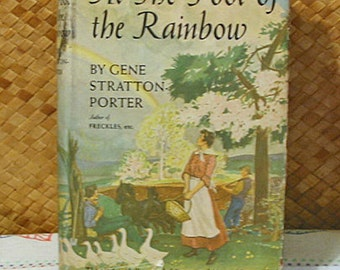 1943 FOOT Of The RAINBOW Book Gene Stratton Porter Idyllic Love Triangle Story, Fishing Nature Rustic Mountain Life, Limberlost Author hcdj