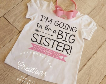 I'm going to be a big sister! - Big Sister Shirt - Pregnancy announcement
