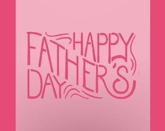 Happy Father's Day Stencil - Daddy Day -  Diy Stencil - Father's Day - Gift for Dad - Custom Stencil