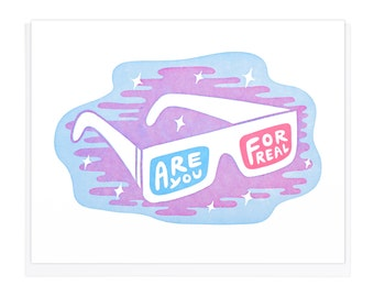 Are You For Real 3D Glasses Letterpress Card