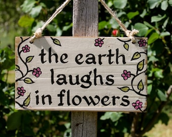 Rustic Country Garden Signs - The Earth Laughs in Flowers
