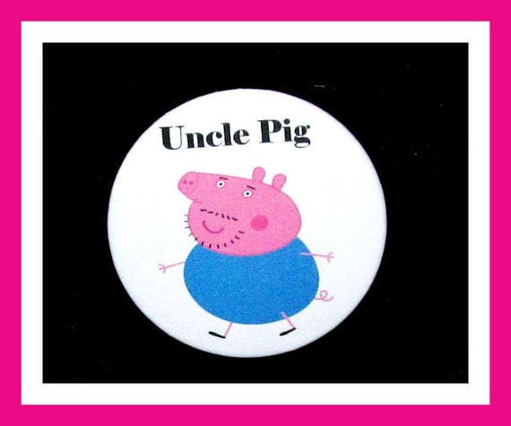 "Birthday Party Favor Button Pin,Uncle Pig,Boy Birthday Party,Girl Birthday Party,Pig Favors,Animal Theme Favors,Cartoon Pin,2.25"" Pin"