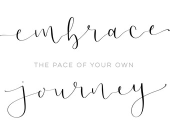 Embrace The Pace Of Your Own Journey in Black A4 Frame