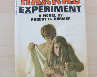 The Harrad Experiment by Robert H Rimmer Vintage Erotic Paperback Book Pulp Fiction Midcentury Modern Madmen Mod Free Love Sexual Liberation