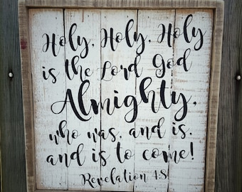 SCRIPTURE ART - Holy Holy Holy is the Lord God Almighty / Revelation 4:8