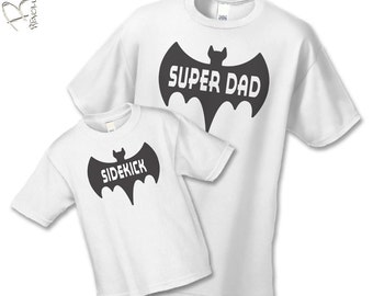 Super Dad and Sidekick Shirt or OnePiece - Father's Day Father Son Gift Set (2 shirts)- Matching Father Child Shirts - Choose your title