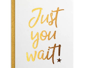 "Hamilton ""Just You Wait"" Greeting Card - - graduation, congratulations, more"