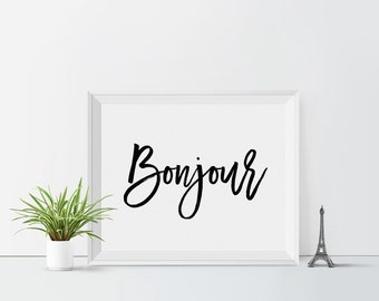 Bonjour Printable art French Hello print French wall art Paris France Black and white Typography art Calligraphy print French nursery art