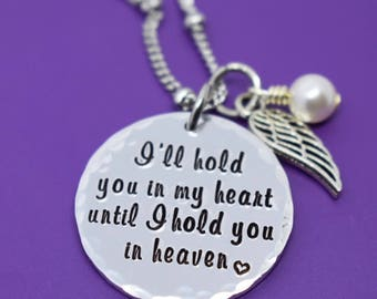 Memorial Jewelry Necklace - I'll hold you in my heart until i hold you in heaven - Memorial Jewelry - Loss of Loved One - Remembrance Keeps