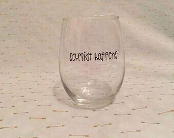 Schmidt Happens New Girl themed stemless wine glass.
