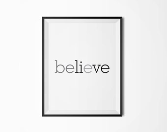 Believe, 4 sizes, Motivational poster, Printable poster, Wall art, Instant download, Printable quote, Digital poster, Scandinavian poster