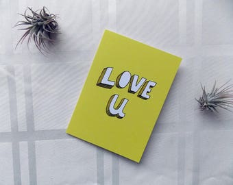 Greeting Card Cute Love You Love U Type Typography Hand Lettering 5x4.5