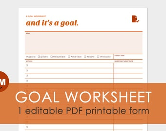 Goal Planning Worksheet: 1 Editable Goal Setting PDF File - Printer Friendly and Expertly Designed