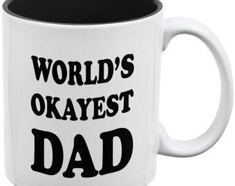 Father's Day World's Okayest Dad White/Black All Over Coffee Mug