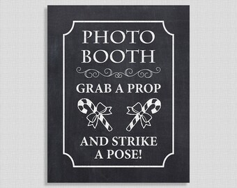 Christmas Photo Booth Sign Grab a Prop & Strike a Pose, Chalkboard Style Party Sign, 8x10 inch, INSTANT PRINTABLE
